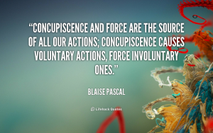 quote-Blaise-Pascal-concupiscence-and-force-are-the-source-of-1952