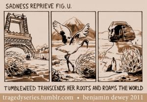 tumbleweed tragedy